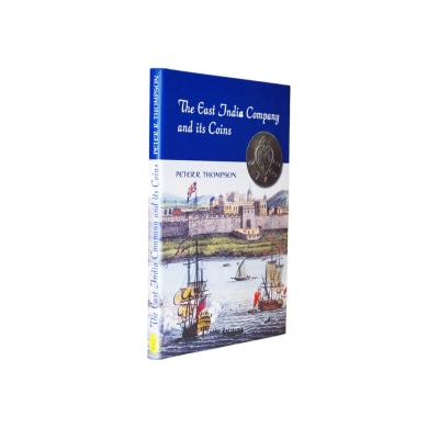 The East India Company and its Coins' book by Peter Thompson